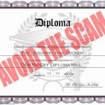 Don't Get Scammed with Fake Diplomas or Unaccredited Schools.