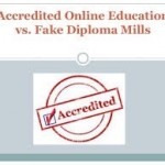 Avoid Diploma Mills. Check Accreditation!
